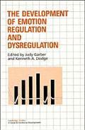 Development of Emotion Regulation and Dysregulation