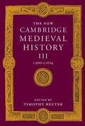 New Cambridge Medieval History C. 900-C. 1024