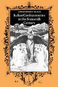 Italian Confraternities in the Sixteenth Century