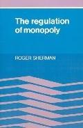 Regulation of Monopoly