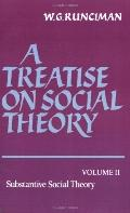 Treatise on Social Theory Substantive Social Theory