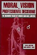 Moral Vision+professional Decisions