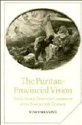 Puritan-Provincial Vision Scottish and American Literature in the Nineteenth Century