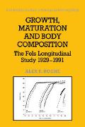 Growth, Maturation, and Body Composition The Fels Longitudinal Study, 1929-1991