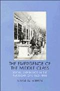 Emergence of the Middle Class Social Experience in the American City 1760-1900