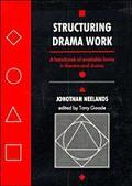 Structuring Drama Work