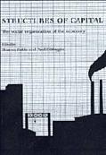 Structures of Capital: The Social Organization of the Economy - Sharon Zukin - Paperback