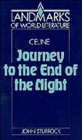 Louis-Ferdinand Celine Journey to the End of the Night
