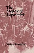 Neglect of Experiment