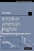 British or American English? A Handbook of Word And Grammar Patterns