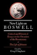 New Light on Boswell Critical and Historical Essays on the Occasion of the Bicentenary of th...