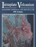 Intraplate Volcanism in Eastern Australia and New Zealand