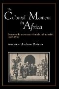 Colonial Moment in Africa