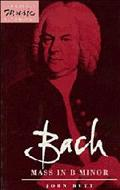 Bach Mass in B Minor