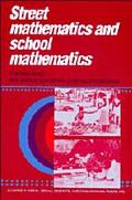 Street Mathematics and School Mathematics