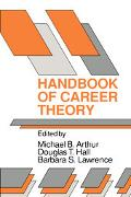 Handbook of Career Theory