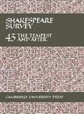 Shakespeare Survey An Annual Survey of Shakespeare Studies and Production  The Tempest and A...