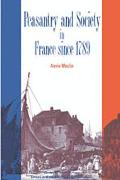 Peasantry and Society in France Since 1789