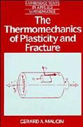 Thermomechanics of Plasticity and Fracture