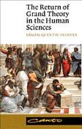 Return of Grand Theory in the Human Sciences