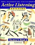 Active Listening Building Skills for Understanding  Student's Book