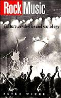 Rock Music Culture, Aesthetics, and Sociology