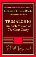 Trimalchio An Early Version of the Great Gatsby