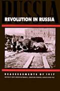 Revolution in Russia Reassessments of 1917