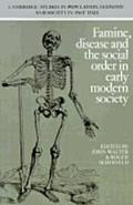 Famine, Disease, and the Social Order in Early Modern Society