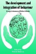 Development and Integration of Behaviour Essays in Honour of Robert Hinde