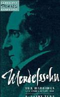Mendelssohn, the Hebrides and Other Overtures A Midsummer Night's Dream, Calm Sea and Prospe...