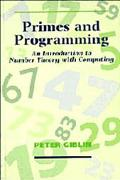 Primes and Programming An Introduction to Number Theory With Computing