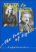 Newton to Einstein