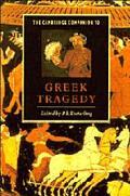 Cambridge Companion to Greek Tragedy