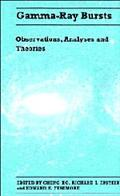 Gamma-Ray Bursts Observations, Analyses and Theories  Proceedings of the Los Alamos Workshop...