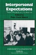 Interpersonal Expectations Theory, Research, and Applications