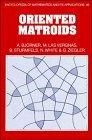Oriented Matroids (Encyclopedia of Mathematics and its Applications)