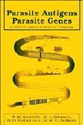 Parasite Antigens, Parasite Genes: A Laboratory Manual for Molecular Parasitology - R. M. Ma...