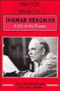 Ingmar Bergman A Life in the Theatre