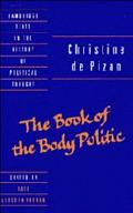 Christine De Pizan The Book of the Body Politic