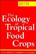 Ecology of Tropical Food Crops