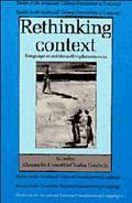 Rethinking Context Language As an Interactive Phenomenon