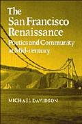 San Francisco Renaissance Poetics and Community at Mid-Century