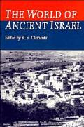 World of Ancient Israel Sociological, Anthropological and Political Perspectives