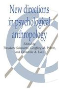 New Directions in Psychological Anthropology
