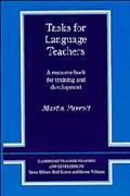 Tasks for Language Teachers A Resource Book for Training and Development