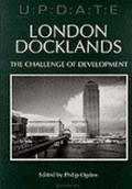 London Docklands : The Challenge of Development