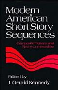 Modern American Short Story Sequences Composite Fictions and Fictive Communities