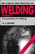 Science and Practice of Welding The Practice of Welding, Vol 2