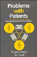 Problems With Patients Managing Complicated Transactions